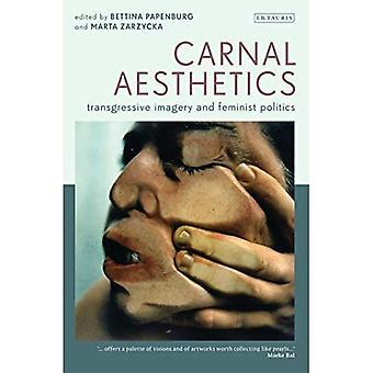 Carnal Aesthetics