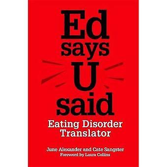 ED dit U dit: traducteur de trouble de l'alimentation