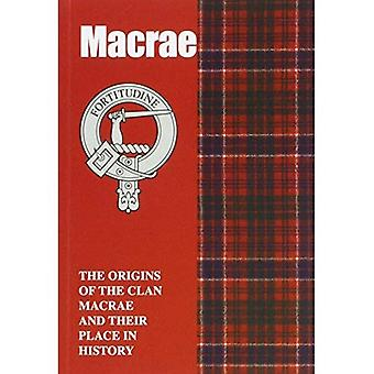Macrae: The Origins of the Clan Macrae and Their Place in History (Scottish Clan Mini-book)