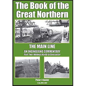 The Book of the Great Northern: Welwyn North to Doncaster Part 2