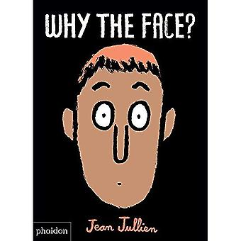 Why The Face? [Board book]