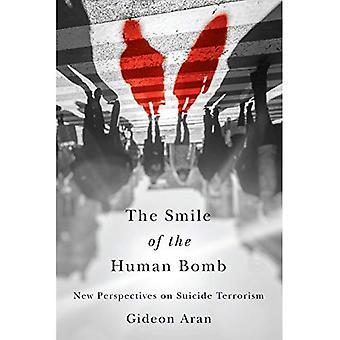 Leendet av mänskliga bomben: nya perspektiv på självmordsterrorism