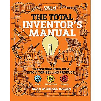 Total Inventor's Manual: Transform Your Idea Into a� Top-Selling Product