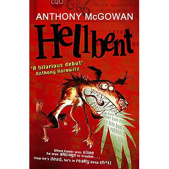 Hellbent di Anthony McGowan