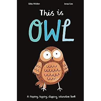 Detta är Owl: en Flapping, trycka, klappade interaktiv bok