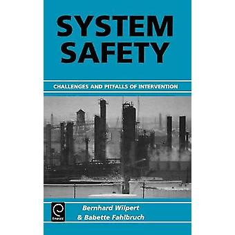 System Safety Challenges and Pitfalls of Intervention by ElMahallawy & F. M.