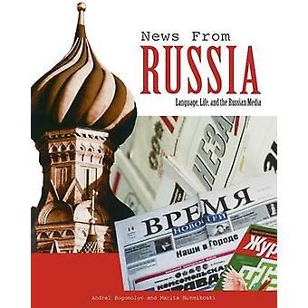 News from Russia Language Life and the Russian Media by Bogomolov & Andrei