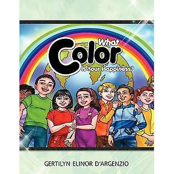 Hvad farve er din lykke af DArgenzio & Gertilyn Elinor