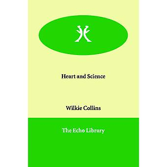 Heart and Science by Collins & Wilkie