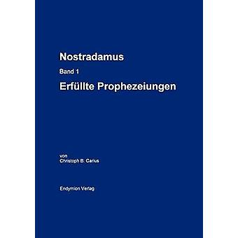 Nostradamus Bd. 1 von Carius & Christoph B.