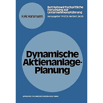 Dynamische AktienanlagePlanung door Hansmann & KarlWerner