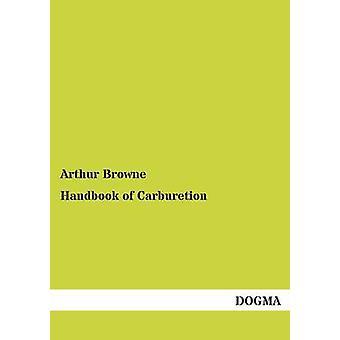 Handbook of Carburetion door Browne & Arthur