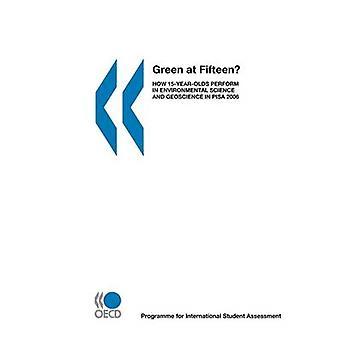 PISA grøn på femten hvordan 15YearOlds udføre i miljøvidenskab og Geoscience i PISA 2006 af OECD Publishing