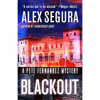 Blackout - A Pete Fernandez Mystery by Alex Segura - 9781947993044 Book