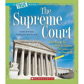 The Supreme Court by Christine Taylor-Butler - 9780531147863 Book
