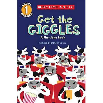 Scholastic Reader Level 1 - Get the Giggles - A First Joke Book by Bron