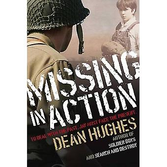 Missing in Action by Dean Hughes - 9781481426992 Book
