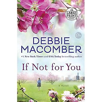 If Not for You by Debbie Macomber - 9781524774622 Book