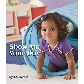 Show Me How You Feel by J A Barnes - 9781595727534 Book