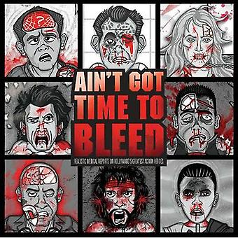 Ain't Got Time to Bleed by Andrew Shaffer - 9781608879786 Book