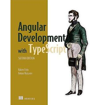 Angular Development with TypeScript_p1 by Angular Development with Ty