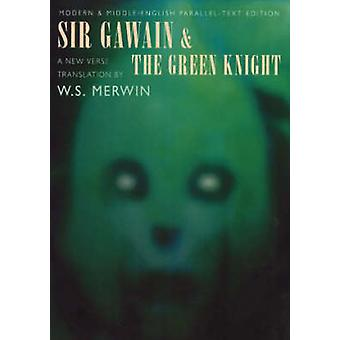 Sir Gawain and the Green Knight (New edition) by W. S. Merwin - 97818