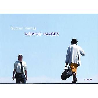 Gudrun Kemsa - Moving Images by Klaus Honneff - Christoph Schaden - 97
