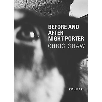 Before And After Night Porter by Simon Baker - Ines de Bordas - Chris