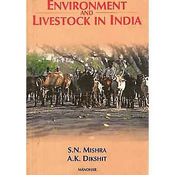 Environment and Livestock in India - With a Comparative Study of the I