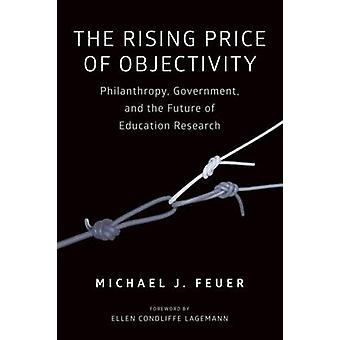 The Rising Price of Objectivity - Philanthropy - Government - and the