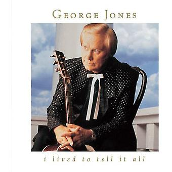 George Jones - jag Lived att säga det alla [CD] USA import