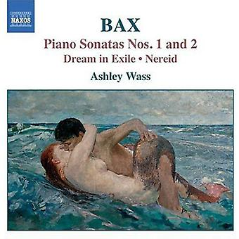 A. Bax - Bax: Piano Sonatas Nos. 1 & 2; Dream in Exile; Nereid [CD] USA import