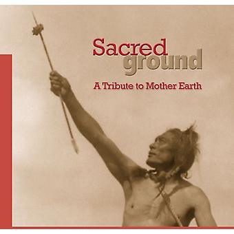 Sacred Ground-Tribute to Mother Earth - Sacred Ground-Tribute to Mother Earth [CD] USA import
