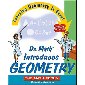 Dr.Math Introduces Geometry by The Math Forum - 9780471225546 Book