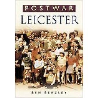 Postwar Leicester by Ben Beazley - 9780750940689 Book