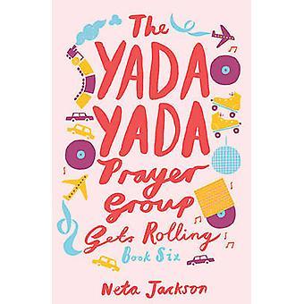 O grupo de oração do Yada Yada fica rolando pela Neta Jackson - 97814016898