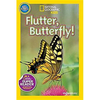 Flutter - Butterfly! by Shelby Alinsky - 9781426321177 Book