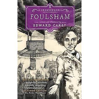 Foulsham by Edward Carey - 9781471401602 Book
