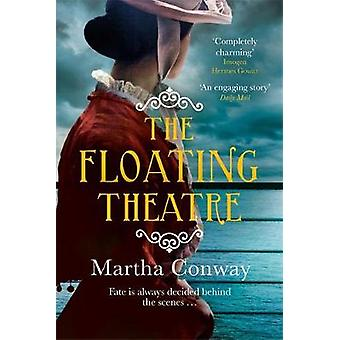 The Floating Theatre - This captivating tale of courage and redemption