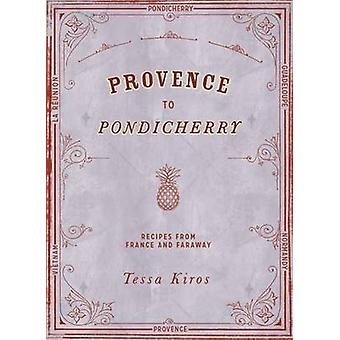 Provence till Pondicherry - 9781849497237 bok