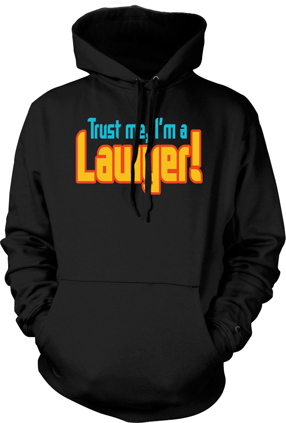 Mens Hoodie - Trust Me, I'm A Lawyer! - Quote