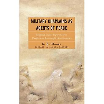 Military Chaplains as Agents of Peace - Religious Leader Engagement in