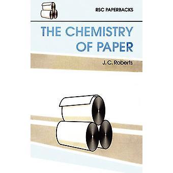 La chimie du papier par J. C. Roberts - Book 9780854045181