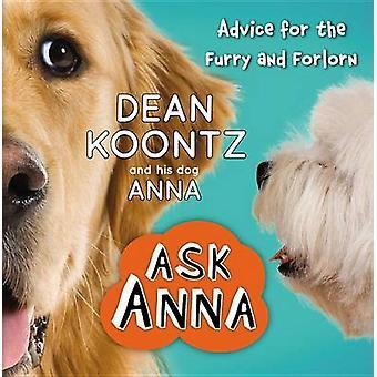 Zapytać Anna - porady dla Furry i opuszczony przez Dean Koontz - 978145553