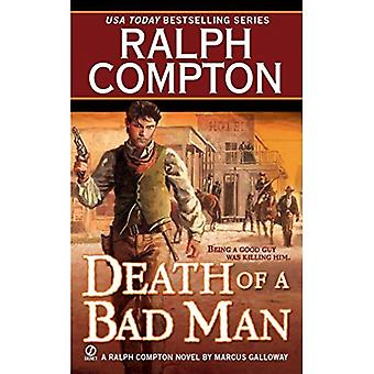 Death of A Bad Man (Ralph Compton Western Series)