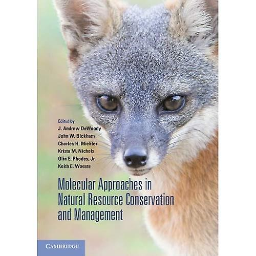 Molecular Approaches in Natural Resource Conservation and ManageHommest