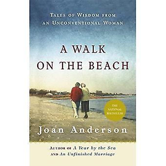 Une promenade sur la plage: contes de la sagesse d'une femme non conventionnelle