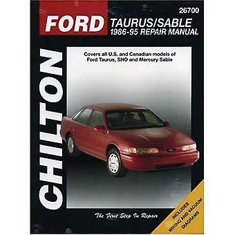 Ford Taurus/Mercury Sable 1986-1995 Repair Manual (Chilton total car care)