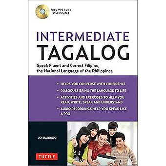 Tagalog intermedio: Nivel intermedio Filipino, la lengua nacional de Filipinas