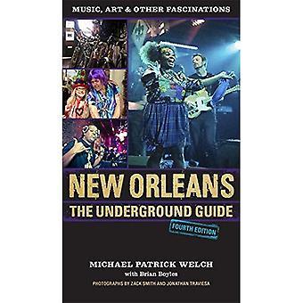 La Nouvelle-Orléans: Le Guide des souterrain